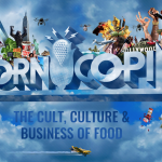 New Food Podcast, Cornucopia-The Cult, Culture and Business of Food